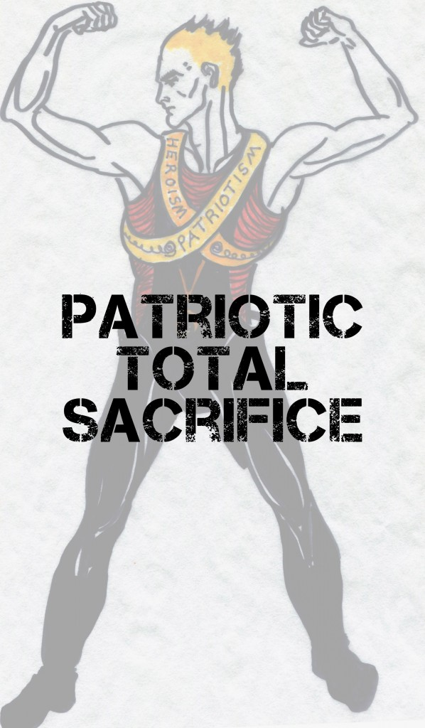 Patriotic Total Sacrifice